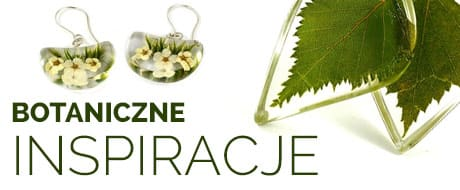 Biżuteria botaniczne inspiracje